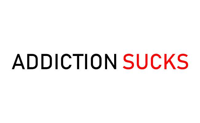 addiction sucks